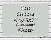 YOU CHOOSE any 5x7'' (13x18) photo fine art photography, home decor, custom order