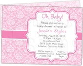 Oh Baby - Pink Damask Customized Baby Shower Invitations -- Printable Digital JPEG File