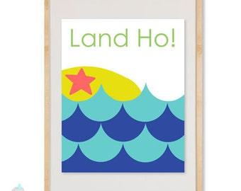 LAND HO Print