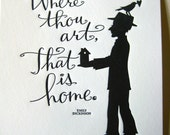LETTERPRESS ART PRINT-Where thou art, that is home. Emily Dickinson