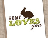 Some Bunny Loves You Single Greeting Card