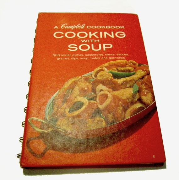 Cooking with soup a campbell cookbook browse millions of pdf 1970 vintage campbell cookbook cooking with soup spiral hard cover campbells cooking with soup a campbell cookbook 1968 hard cover spiral bound forumfinder Gallery