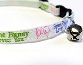 Some Bunny Loves You Collar