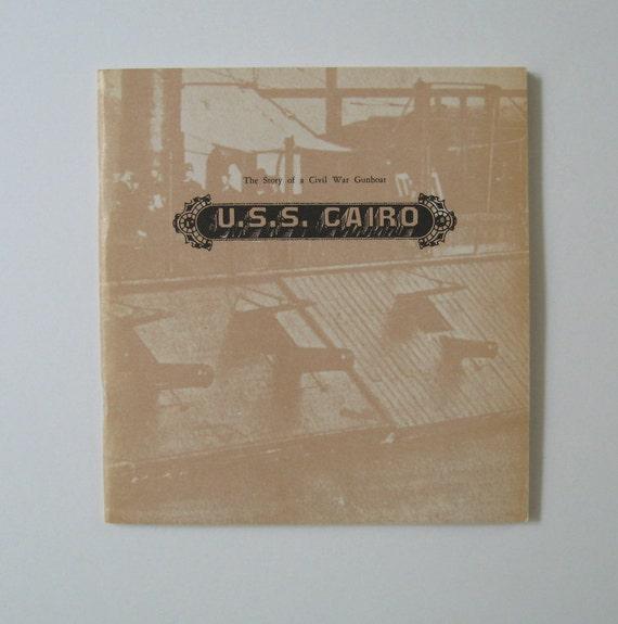 Vintage Book USS Cairo Civil War Gunboat National Park Service Collectible