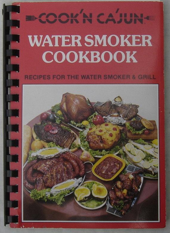Cook'n Cajun Water Smoker Cookbook Sondra Hester 1984