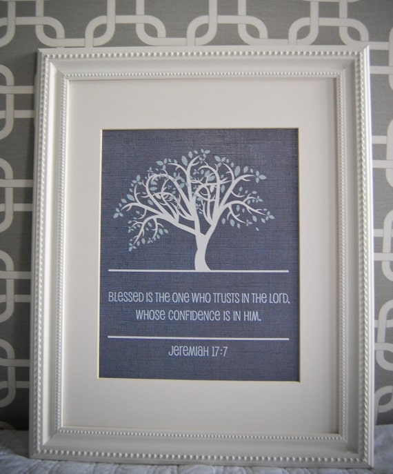 Instant Download - Digital 8x10 print Jeremiah 17:7 Blessed is the one who trusts in the Lord.