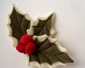 FLOWER Christmas  Holly and Berries Red Pin wool brooch -  green and red, ready to ship Gift under 25 USD