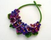 Felt Necklace with  FLOWER Violets hand made felted Ready to Ship Now - Gift under 50 USD