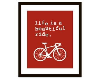 Life is a beautiful ride - Red Bicycle - Art Print - Bike Poster - Bicycle Wall Art - Home Decor