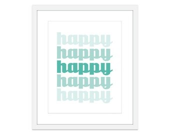 HAPPY - Art Print - Teal Mint Turquoise Green - Typography Home Decor