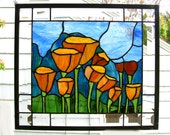 """Mountain California Poppies- 14"""" x 16""""--Stained Glass Window Panel"""
