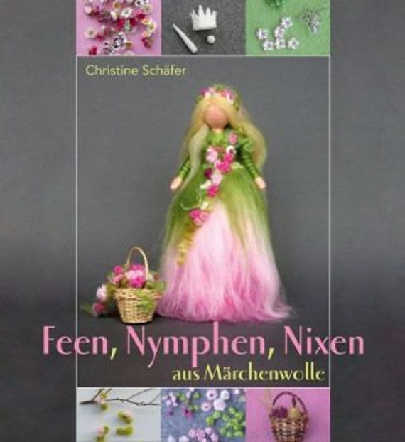 Book Needle Felting Wool Faeries and PDF INSTRUCTIONS in ENGLISH Language for a simple Fairy