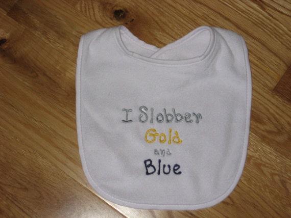 West Virginia I Slobber Gold and Blue