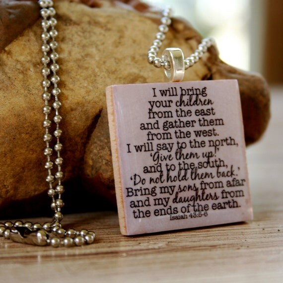 Isaiah 43 5 6 Necklace