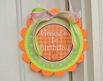 Pumpkin Birthday Door Sign or Baby Shower Door Sign - Halloween Party Decorations
