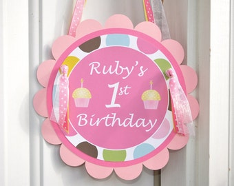 Happy 1st Birthday Door Sign Personalized - Cupcakes and Polkadots