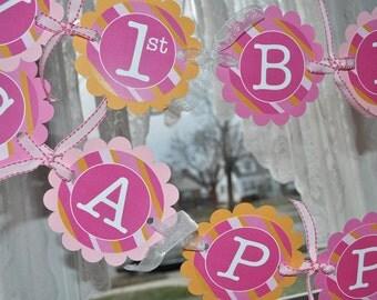 Girls 1st Birthday Banner - Pink and Orange Stripe
