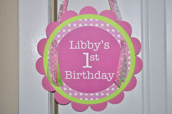 Birthday Door Sign - Girls 1st Birthday Party Sign - Pink, Lime Green and White Polkadots