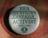 Vintage 1980's ERA ACTIVIST Countdown Campaign 1981-1982 Button
