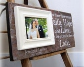 8x20 Personalized Picture Frame--Faith Hope and Love-- Wedding Love Anniversary Gift