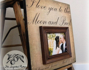Anniversary Gift Gift For Bride Wedding Personalized Picture Frame Custom Frames 16x16 I Love You To The Moon And Back The Sugared Plums