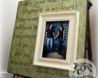 Picture Frame, I Carry Your Heart With Me, Valentines Day, Wedding Love Anniversary Gift 16x16