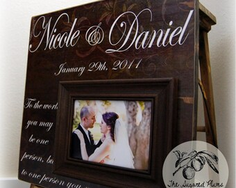 Anniversary Gift Picture Frame Personalized Wedding Gift Custom 16x16 TO THE WORLD Love Father of Mother Parents Quote Wedding Sign