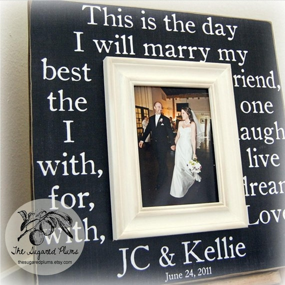 Wedding Sign, Personalized Wedding Gift, Picture Frame 16x16 This Is The Day Love Anniversary Gift Father Mother Parents Quote Best Friend