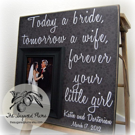 Father of the Bride, Father of the Bride Gift, Father of the Bride Frame, 16x16 Today a Bride