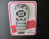 Remote Control  Birthday Card