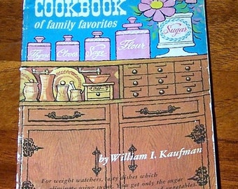 RARE 1965 Sugar-Free Cookbook Of Family Favorites by William I. Kaufman Vintage Diet book