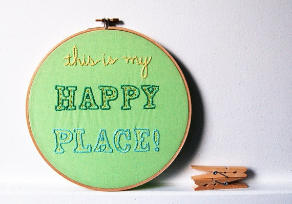 Embroidered Hoop Art, Sign. Design Your Own. This is My Happy Place, in 8 inch Wooden Embroidery Hoop by merriweathercouncil on Etsy