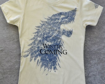 Game of Thrones Shirt. Winter Is Coming Shirt. House Stark Shirt. Stark Direwolf Shirt. Womens Fitted Supersoft Cotton Ivory Tee