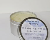 Coming up Roses - all natural hand whipped body butter