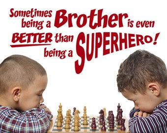 Superhero Brother Wall Decal, Inspirational Quote, Boys Room Decal, Bedroom or Playroom Decor, Kids Playroom Decor (001611d0v)