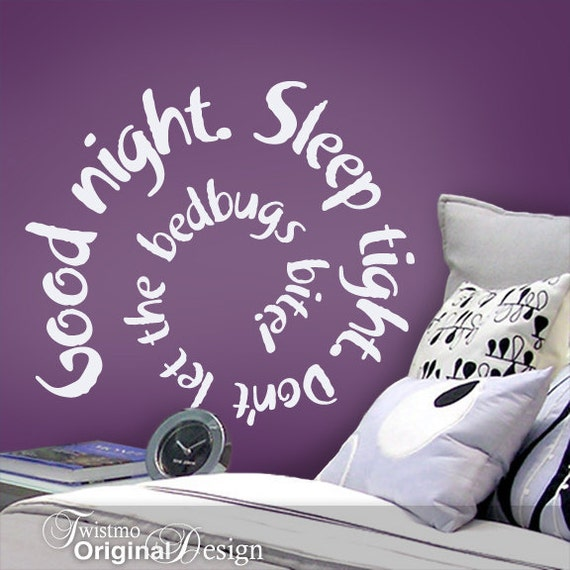 Vinyl Wall Decal Good night. Sleep tight. Don't Let the