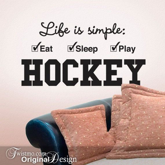 Hockey Wall Decor, Vinyl Wall Quotes, Sports Decor Wall Decal, Sports Wall Art, Dorm Room Decor, Man Cave, Life is simple Eat Sleep Play