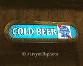 Photo of Cold Beer Sign         8x12