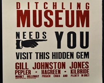 A1 Letterpress poster - DITCHLING MUSEUM NEEDS YOU - Limited Edition of 100