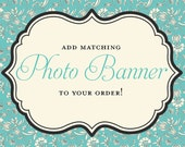 Printable Photo Banner - Made to Match any Invitation in my Shop