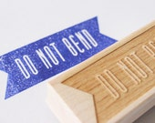 do not bend banner wooden rubber stamp