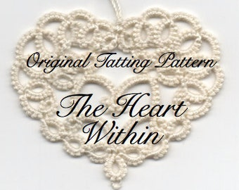 The Heart Within - TATTING PATTERN with variations