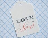 Love is Sweet Favor tags