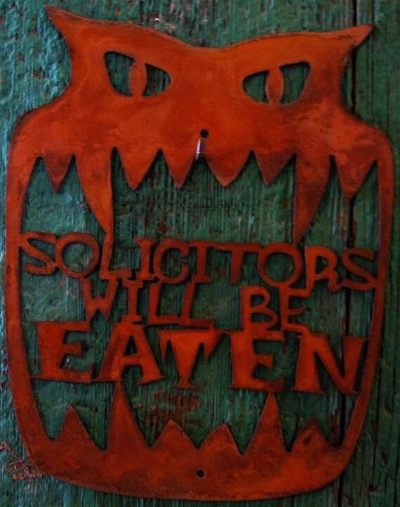 Solicitors Will Be Eaten Metal Wall Screw Mount Sign Halloween Monster