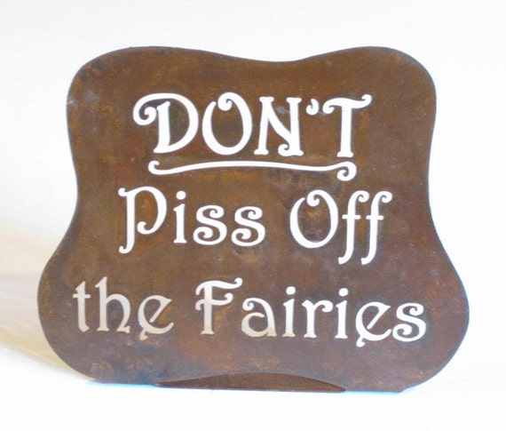 dont piss off the fairies manipulate