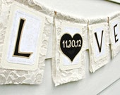 LOVE DATE Ivory Burlap Lace Wedding Banner, Vintage Rustic Chic Banner, Shabby Wedding Decor, Winter White Wedding Decor, Save the Date