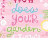 How Does Your Garden Grow Wall Art Print