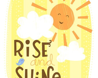 Rise and Shine Wall Art Print