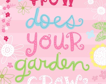How Does Your Garden Grow Wall Art Print