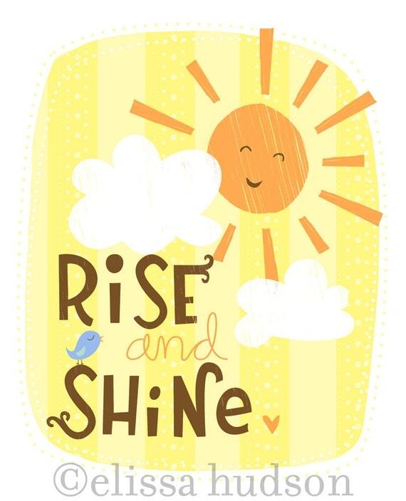 Rise and Shine Wall Art Print